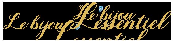 Le bijou Lessentiel
